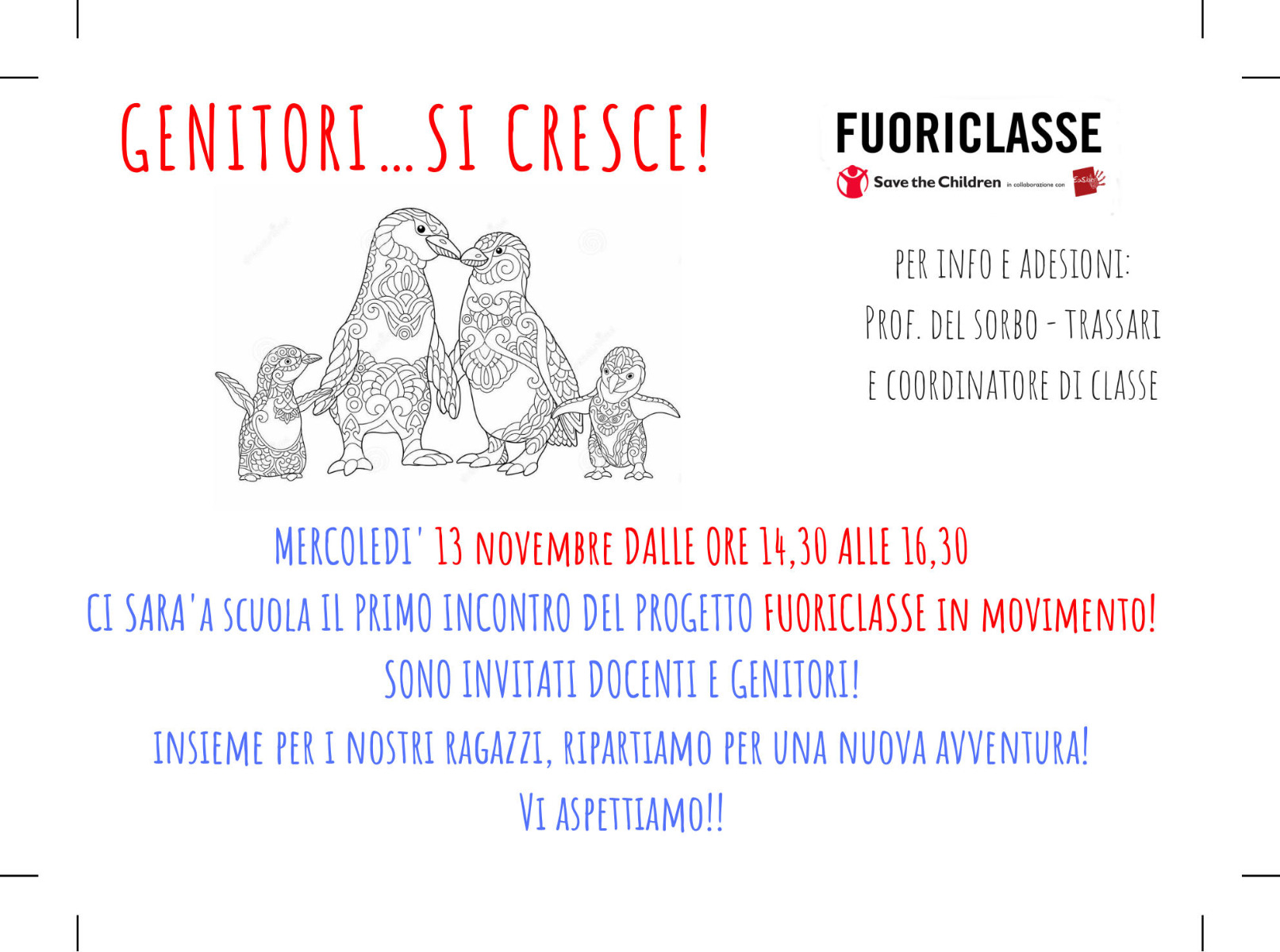 GENITORI…SI CRESCE!      In collaborazione con  EasLab  e  Save the Children